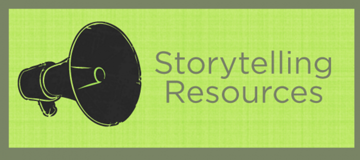 Resources: Storytelling